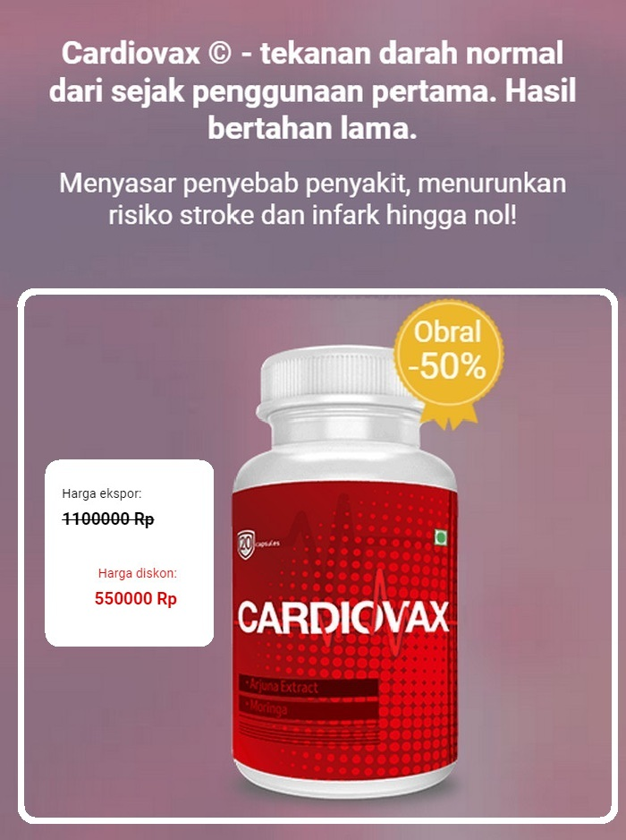 Cardiovax Indonesia harga, cara pakai, komentar pemakai..